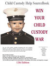 Win Your Child Custody War 12th Edition  2008